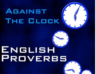 Kumpulan Proverb Peribahasa Bahasa Inggris Bersama Arti Makna Part A Englishahkam