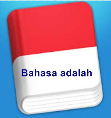 Pengertian, Hakikat, Sifat, dan Unsur Bahas - Bahasa Indonesia