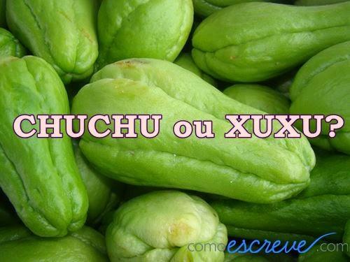 chuchu ou xuxu