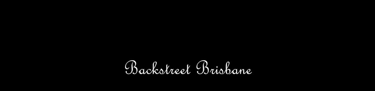 Backstreet Brisbane