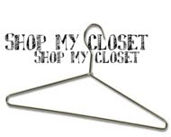 SHOP MY CLOSET
