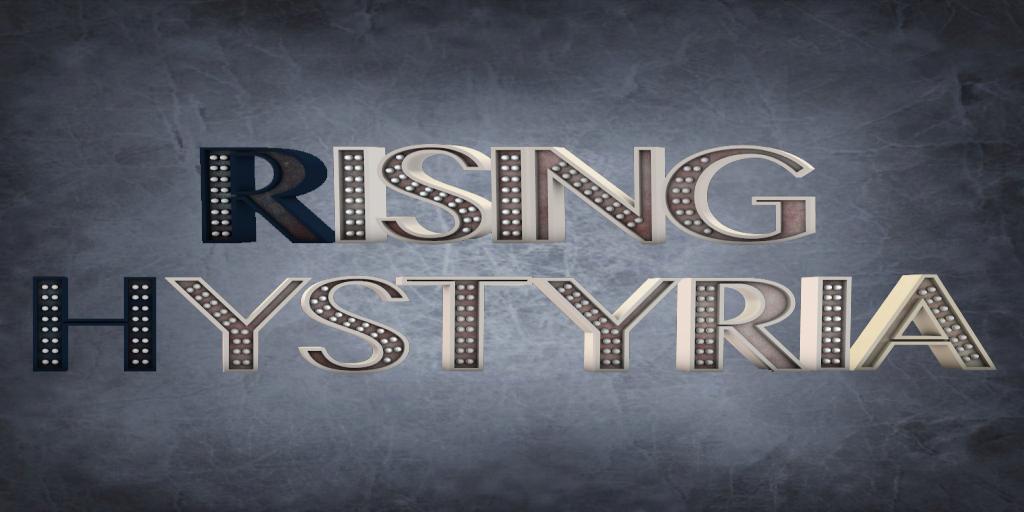 Rising Hystyria