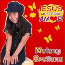 Melany Orellana-Jesús,Mi Eterno Amor-