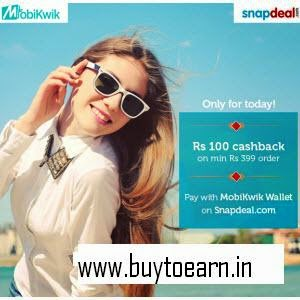 Snapdeal Rs. 100 Cashback on Rs. 399 when shop from Mobikwik Wallet
