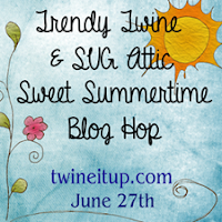 Trendy Twine/SVG Attic Blog Hop