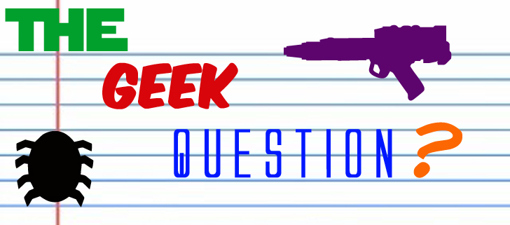 The geek question