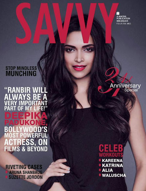 Deepika Padukone cover girl for Savvya for july issue