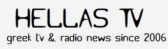 Hellas TV and Radio news since 2006
