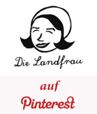 Die Landfrau auf Pinterest