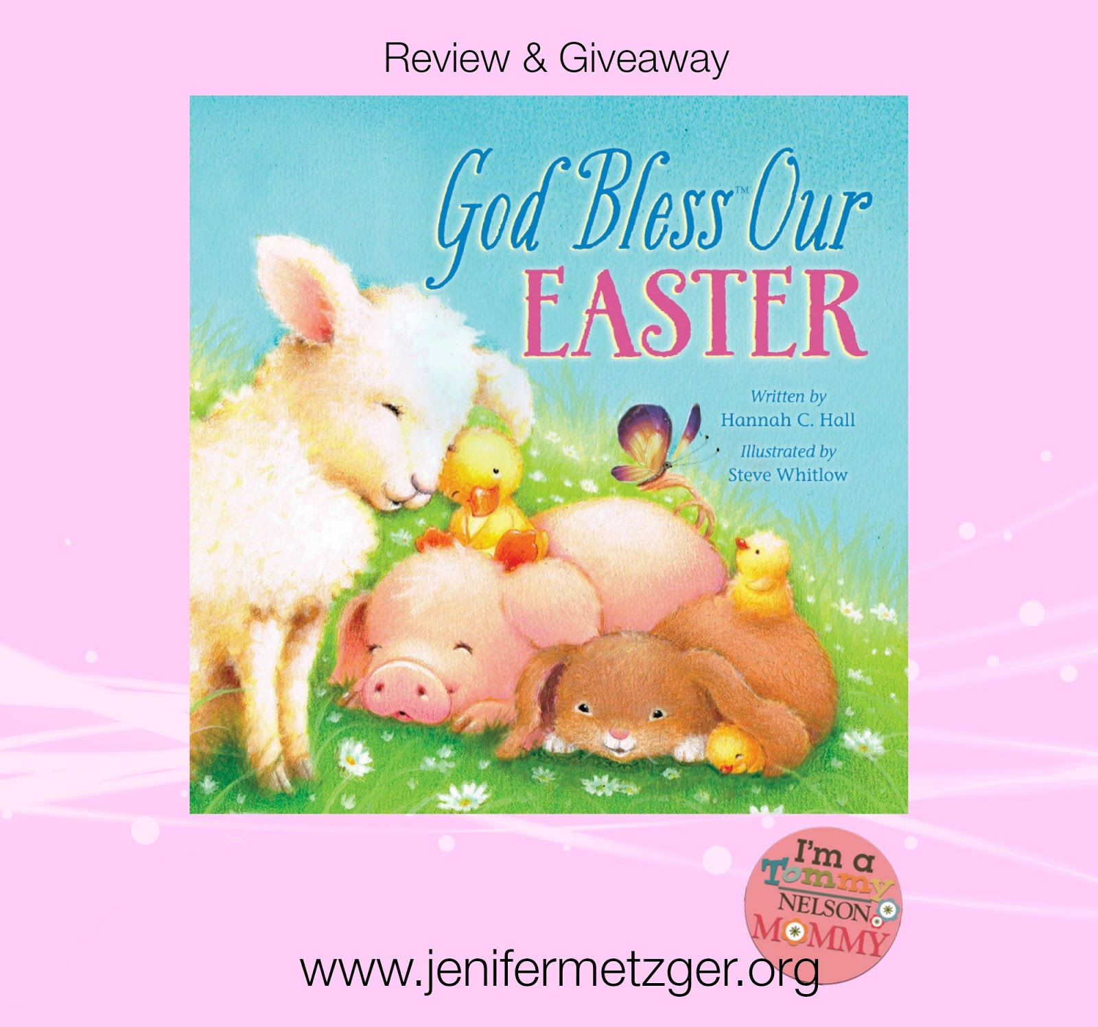 God Bless Our #Easter  #childrensbook #giveaway