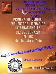 """PRESENTACION """"PRIMERA ANTOLOGIA LUZ DEL CORAZON-ELILUC"""" EN LA SOCIEDAD DE POETAS Y ESCRITORES-MIAMI"""