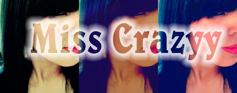 MissCrazyy (: