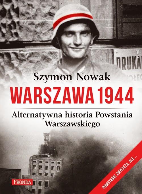 http://www.wydawnictwofronda.pl/warszawa-1944-alternatywna-historia-powstania-warszawskiego