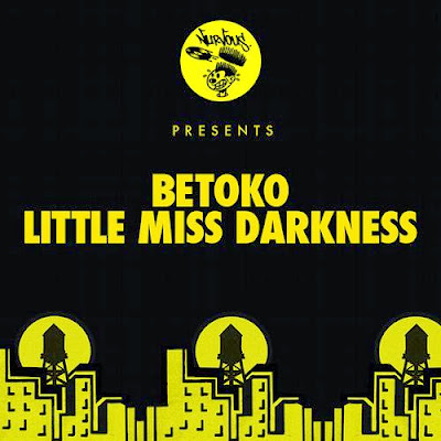 Betoko – Little Miss Darkness