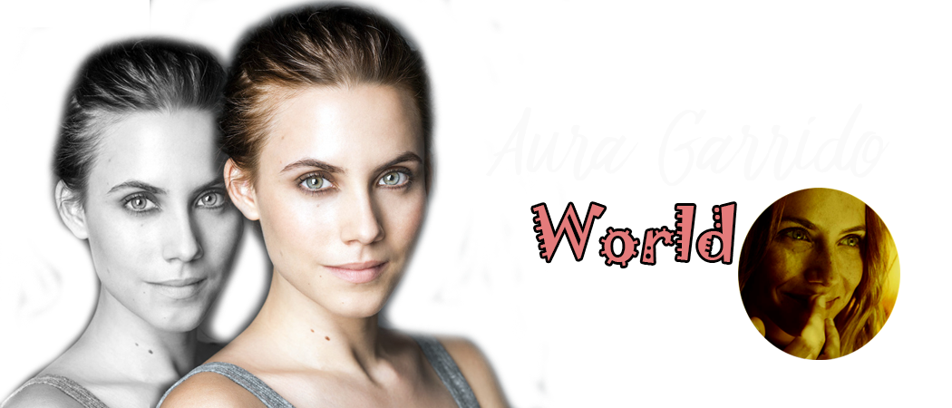 Aura Garrido World