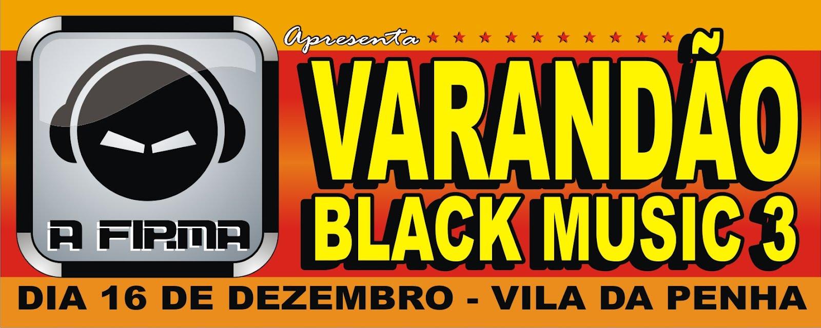 VARANDÃO BLACK - BOHÊMIOS DE IRAJÁ 2013