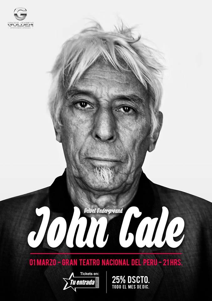 JOHN CALE (1ra VEZ) GRAN TEATRO NACIONAL. 1 DE MARZO 2015