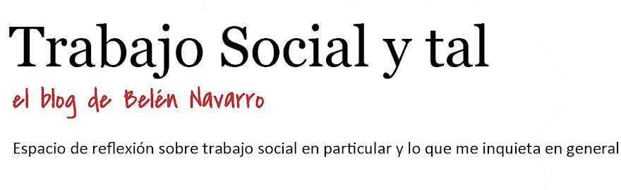 Trabajo Social y tal