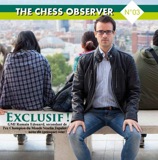 The Chess Observer, la nouvelle revue sur les échecs, parution n°3