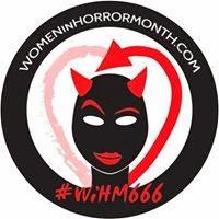 WOMEN IN HORROR MONTH!