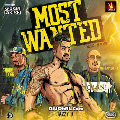 Most Wanted Jazzy B mp3 download video hd mp4