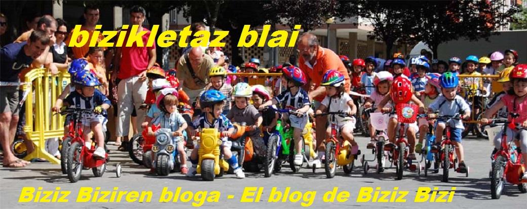 Biziz Biziren bloga - El blog de Biziz Bizi