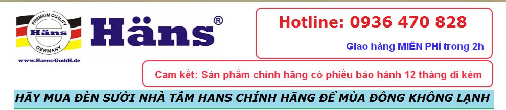 Den Suoi Nha Tam, Đèn Sưởi Nhà Tắm, Đèn Sưởi Nhật Minh, Đèn Sưởi Hans, Den Suoi Hans