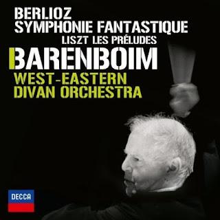 DANIEL BARENBOIM - BERLIOZ, SYMPHONIE FANTASTIQUE / LISZT, LES PRELUDES. WES EASTERN DIVAN ORCHESTRA