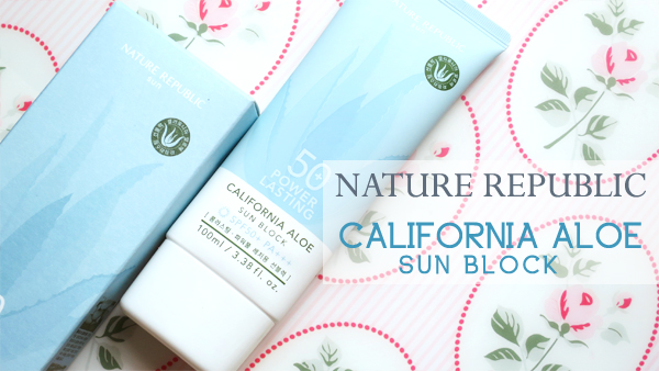 Nature Republic California Aloe Power Lasting Sun Block SPF50 PA+++