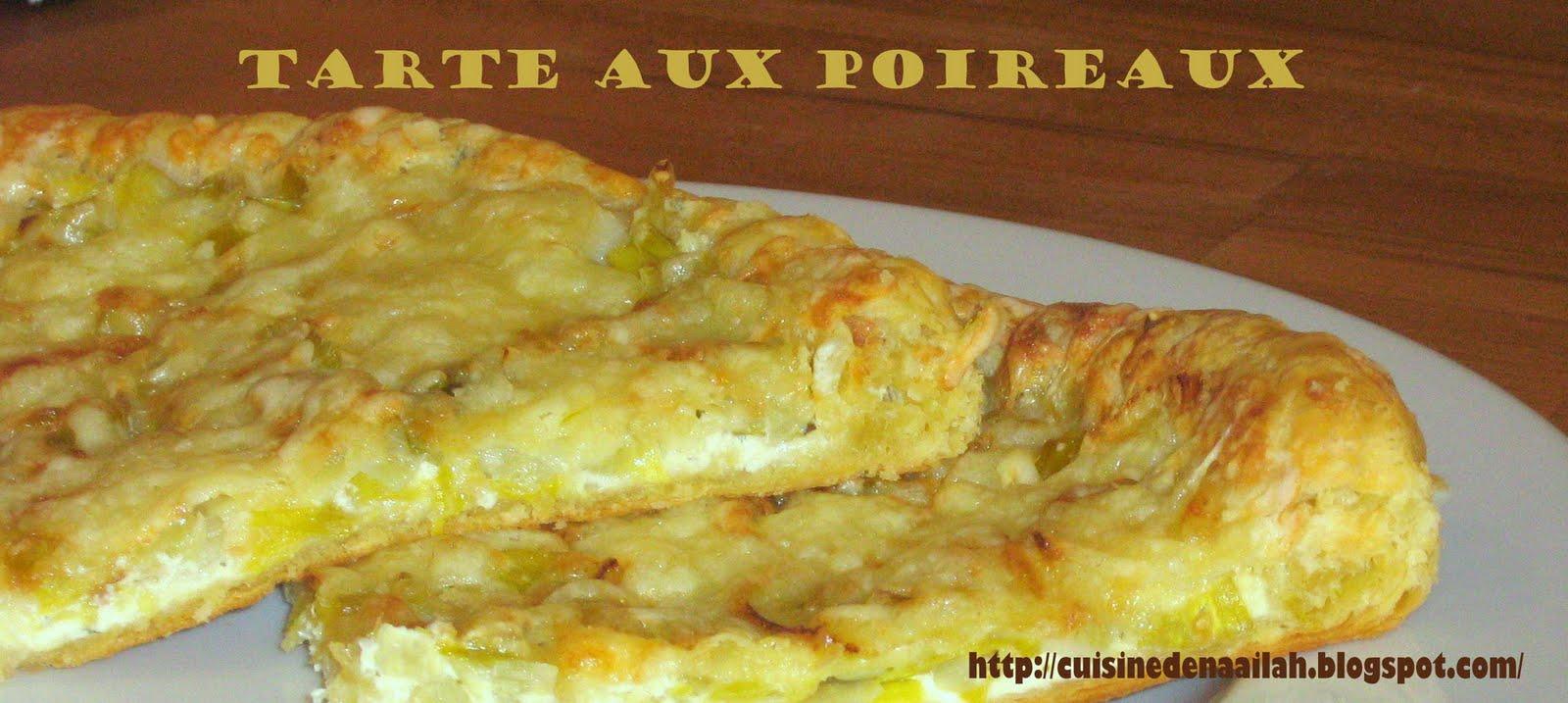 Les essais culinaires de naailah tarte aux poireaux - Tarte aux poireaux legere ...