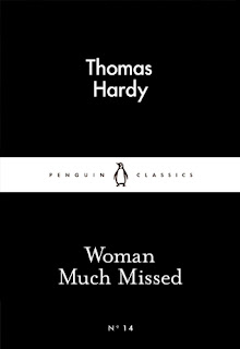 Mini review of Woman Much Missed by Thomas Hardy