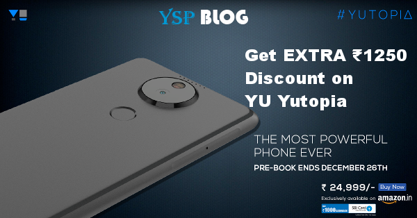 How-to Get Extra ₹1250 Discount on Buying YU Yutopia