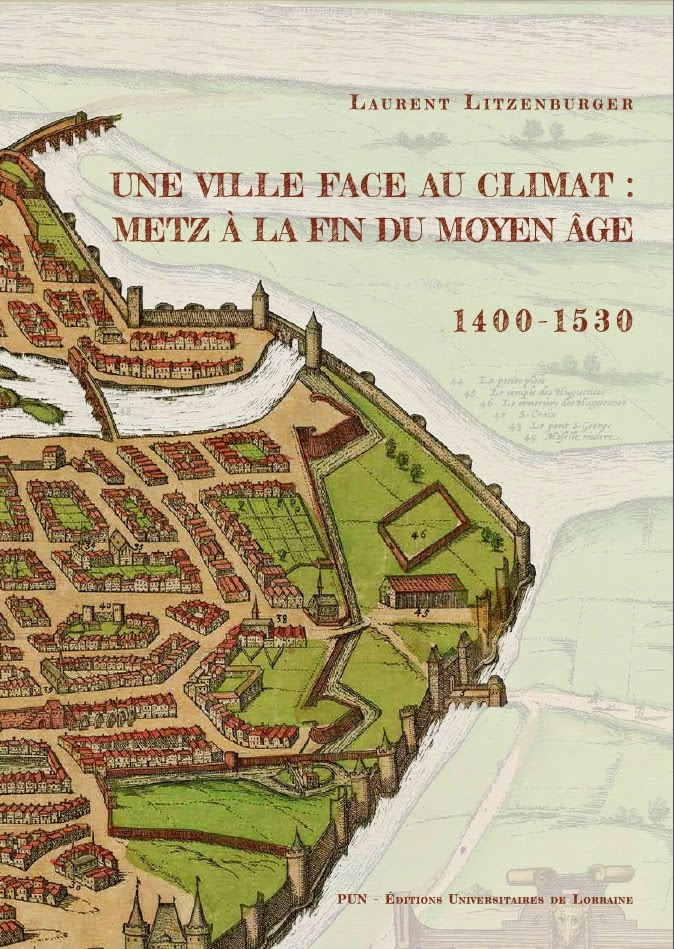 Une ville face au climat : Metz à la fin du Moyen Age !