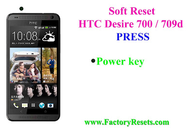 Soft Reset HTC Desire 700 / 709d