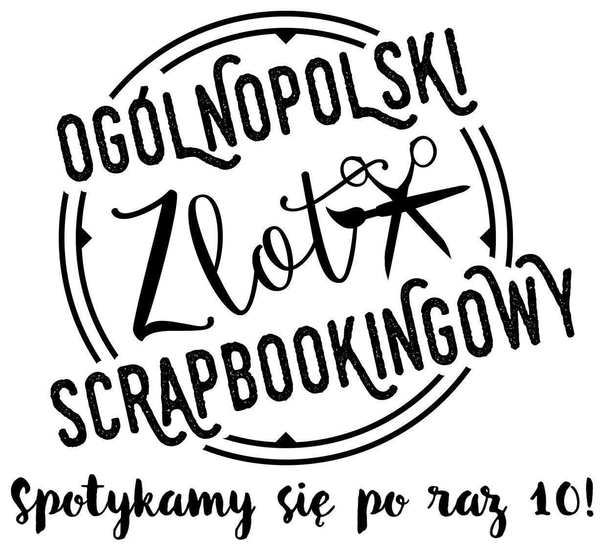 10 Ogólnopolski Zlot Scrapbookingowy