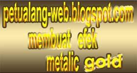 cara membuat effect metalik gold pada teks dan tulisan