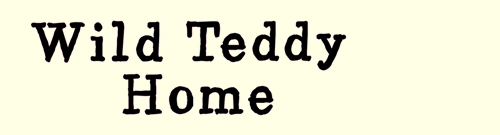 Wild Teddy Home