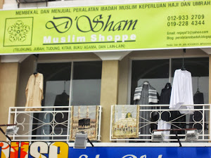 D'SHAM MUSLIM SHOPPE : JUALAN KELENGKAPAN MUSIM HAJI & BARANG IBADAH HARIAN MUSLIM