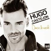 Hugo Castejón - Dance la Noche