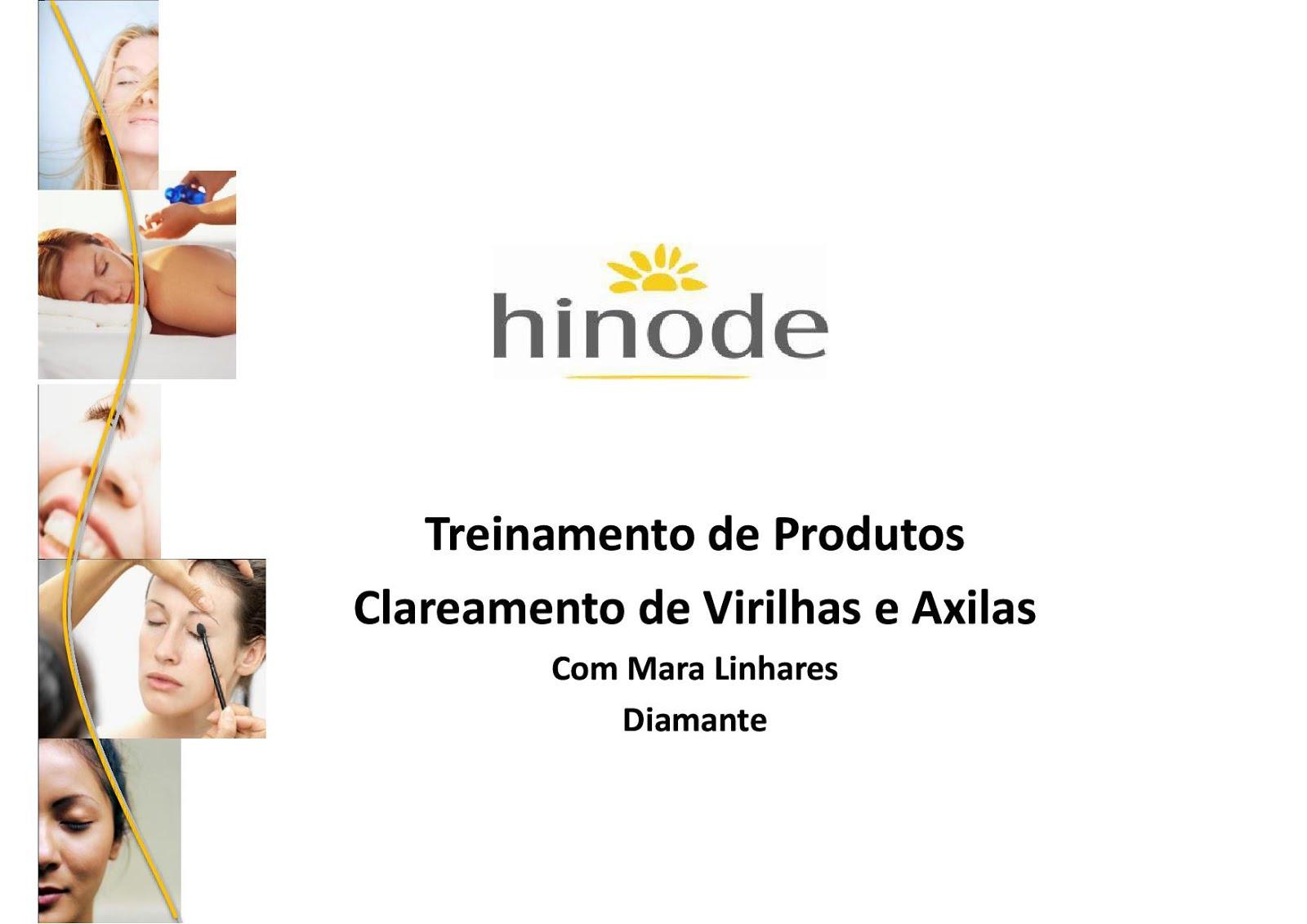 Hinode Dicas Doris De Almeida Treinamento Clareamento De Virilha