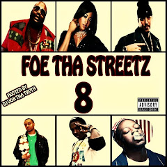 Foe Tha Streetz 8 Mixtape
