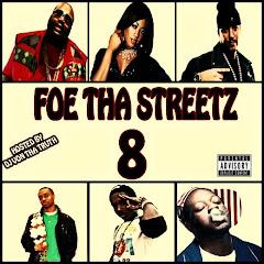 Foe Tha Streetz 8 Mixtape