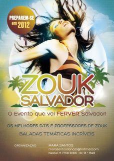 Zouk SALVADOR 2012 By Mara Santos