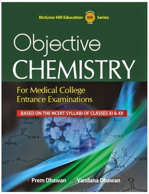 http://dl.flipkart.com/dl/objective-chemistry-medical-college-entrance-examinations-english-1st/p/itmdsgn3z2yvcyqh?pid=9789351340331&affid=satishpank