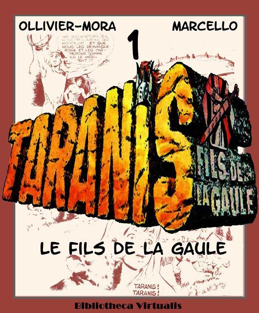 Taranis (Ollivier-Mora-Marcello) Bibliotheca Virtualis - 7 tomes  [Série finie]