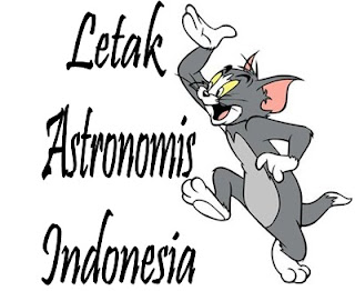 Letak Astronomis Wilayah Indonesia