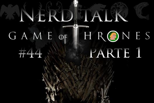 Game of Thrones – Blog Nerd e Geek