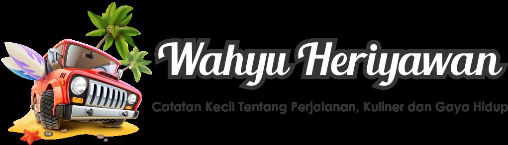 Wahyu Heriyawan | Travel Blogger Pemula