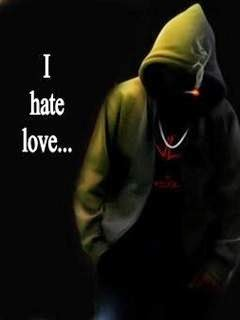 I Hate Love 240x320 Mobile Wallpaper Mobile Wallpapers Download Free Android, iPhone ...