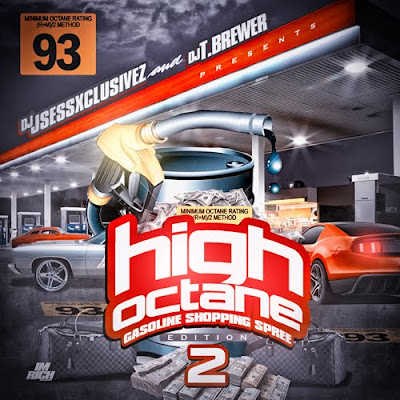 VA-DJ_Sessxclusivez_and_DJ_T.Brewer-High_Octane_2_(Gasoline_Shopping_Spree_Edition)-(Bootleg)-2011